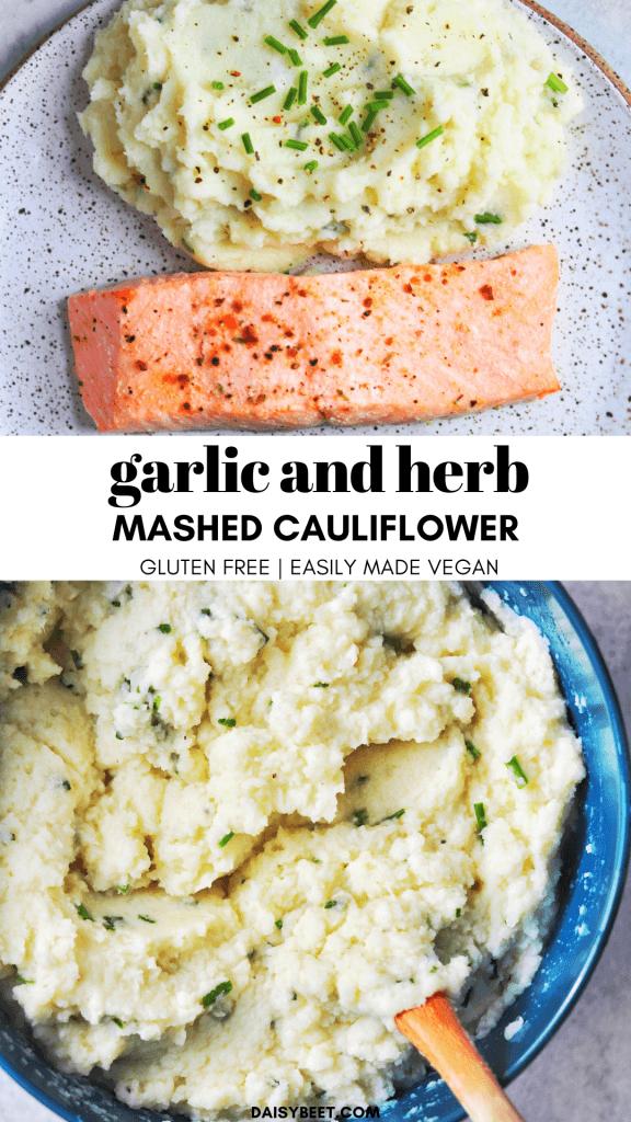 Garlic and Herb Mashed Cauliflower - Daisybeet