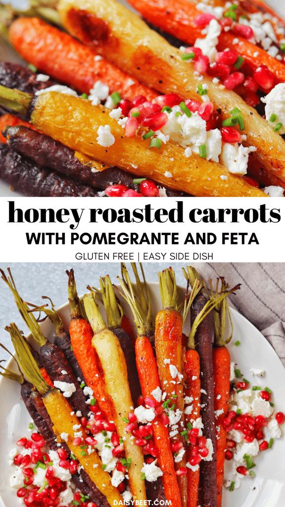 Honey Roasted Carrots with Pomegranate and Feta - Daisybeet