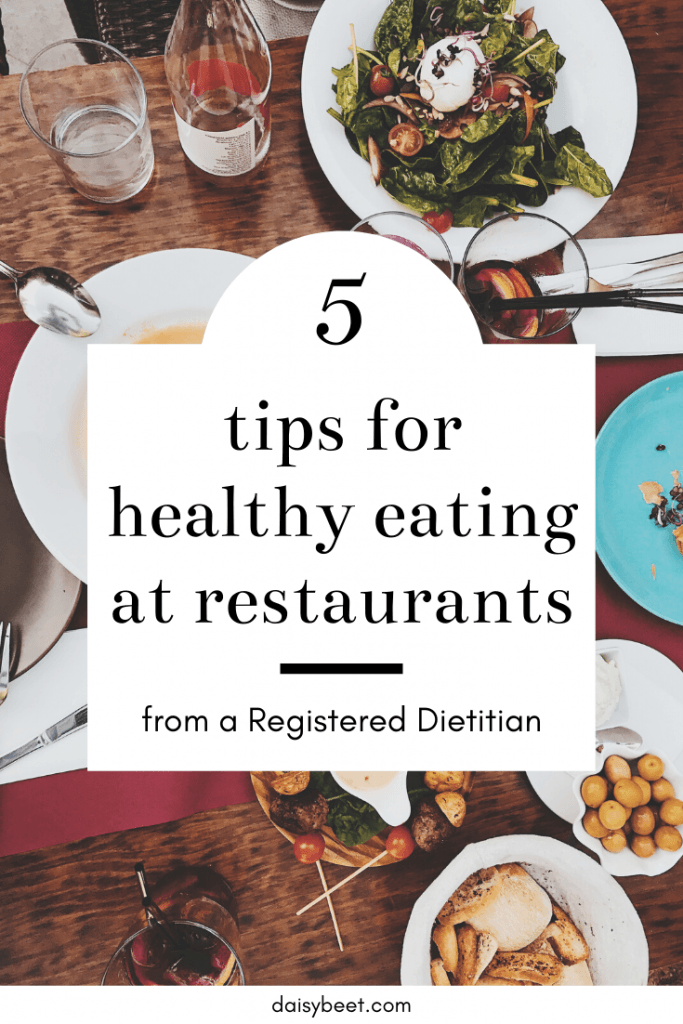 5 Tips for Healthy Eating at Restaurants - Daisybeet
