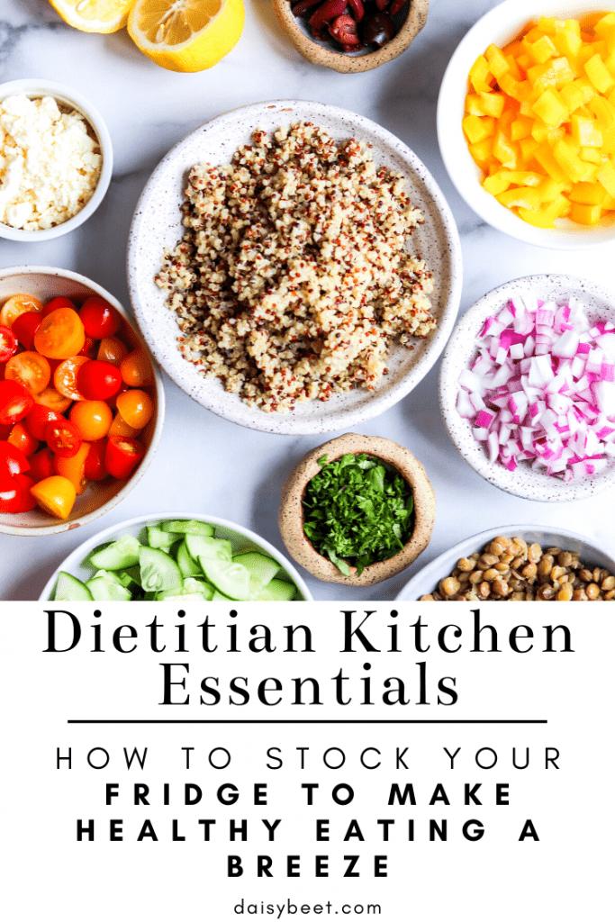 Dietitian Kitchen Essentials How To Stock Your Fridge Daisybeet
