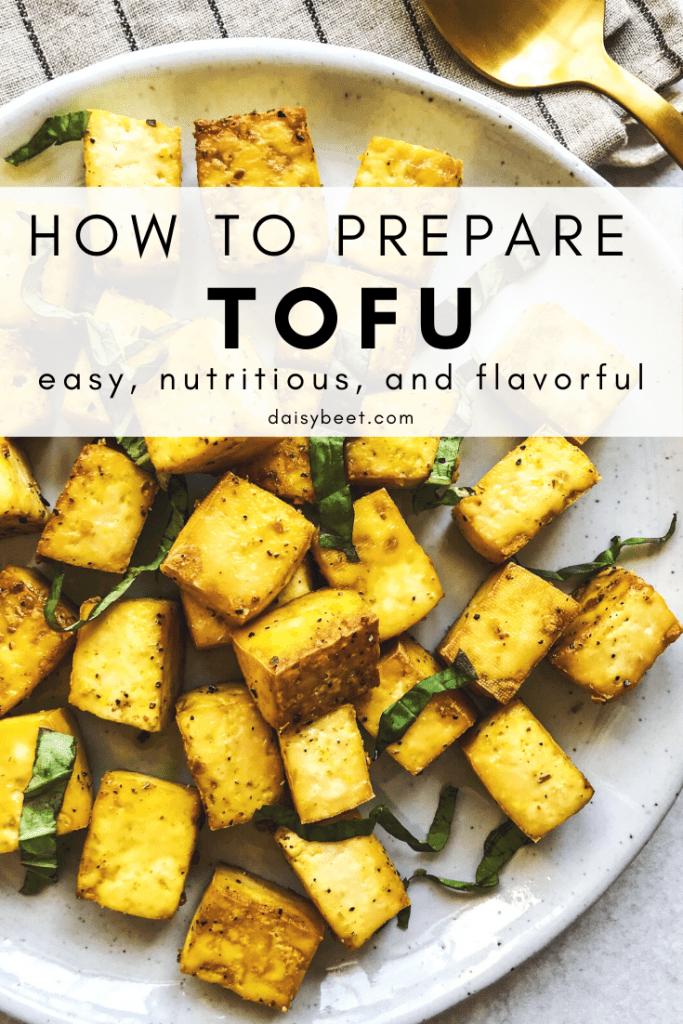 How to Prepare Tofu - Daisybeet