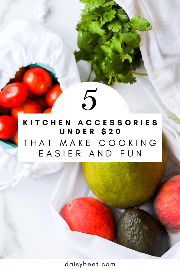 5 Kitchen Accessories Under $20 I Use All The Time - Daisybeet